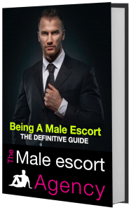 Cover Image of Being A Male Escort: The Definitive Guide; by The Male Escort Agency